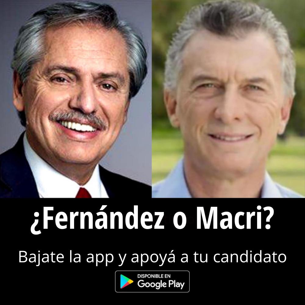 ¿Fernández o Macri? Apoya a tu candidadto
