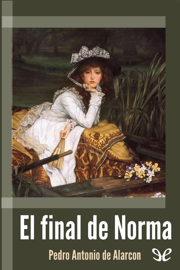tapa de Alarc�n, Pedro Antonio de - El final de Norma