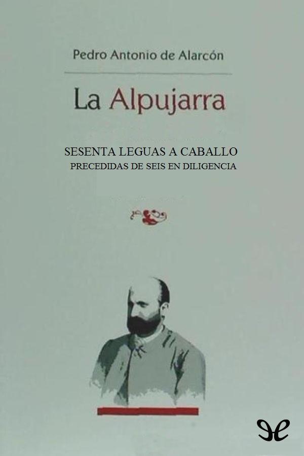 tapa de Alarc�n, Pedro Antonio de - La Alpujarra