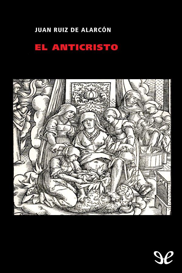 tapa de Alarc�n y Mendoza, Juan Ruiz de - El Anticristo