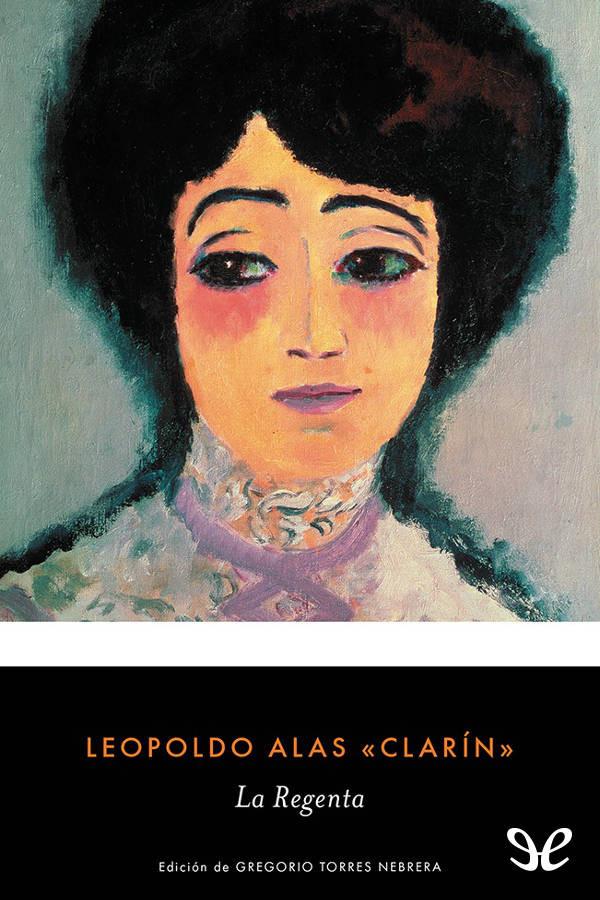 Alas <Clarin>, Leopoldo - La Regenta