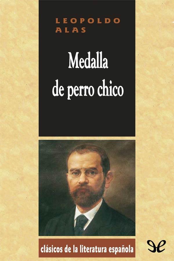 Alas <Clarin>, Leopoldo - Medalla� de perro chico