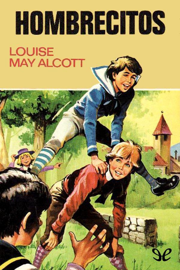Alcott, Louisa M. - Hombrecitos