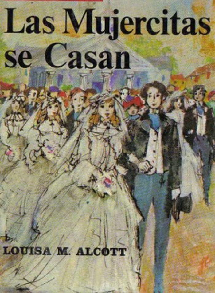 tapa de Alcott, Louisa M. - Las Mujercitas se casan