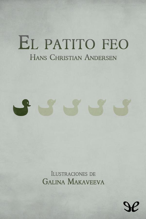 Andersen, Hans Christian - El patito feo