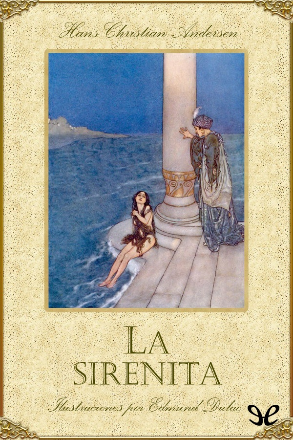 Andersen, Hans Christian - La Sirenita