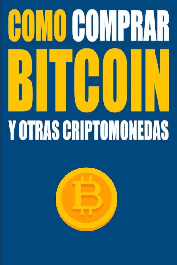 Cómo comprar bitcoins y criptomonedas