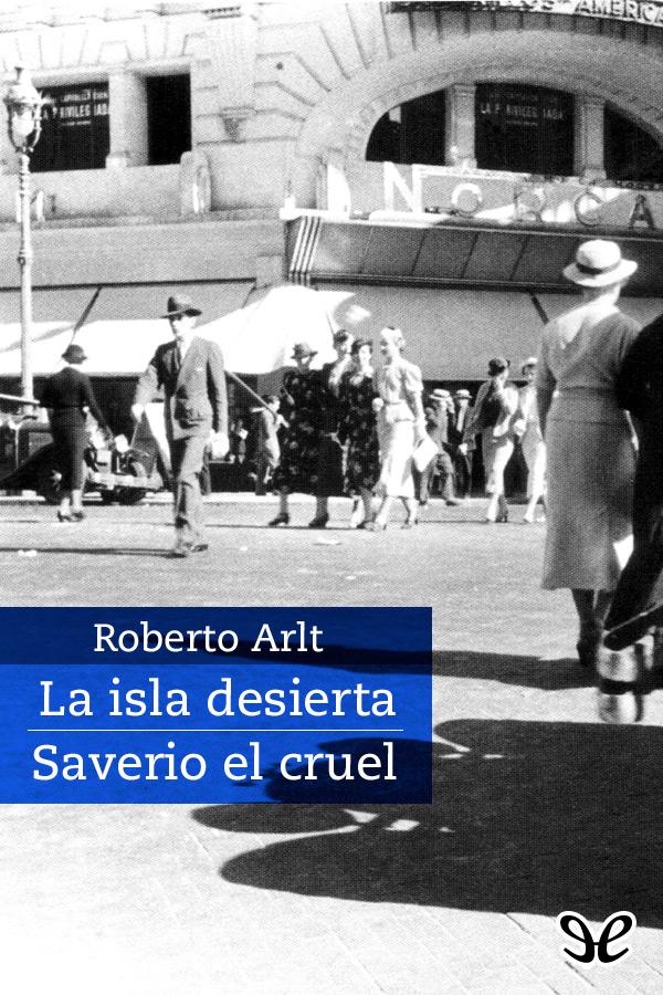 tapa de Arlt, Roberto - La Isla desierta