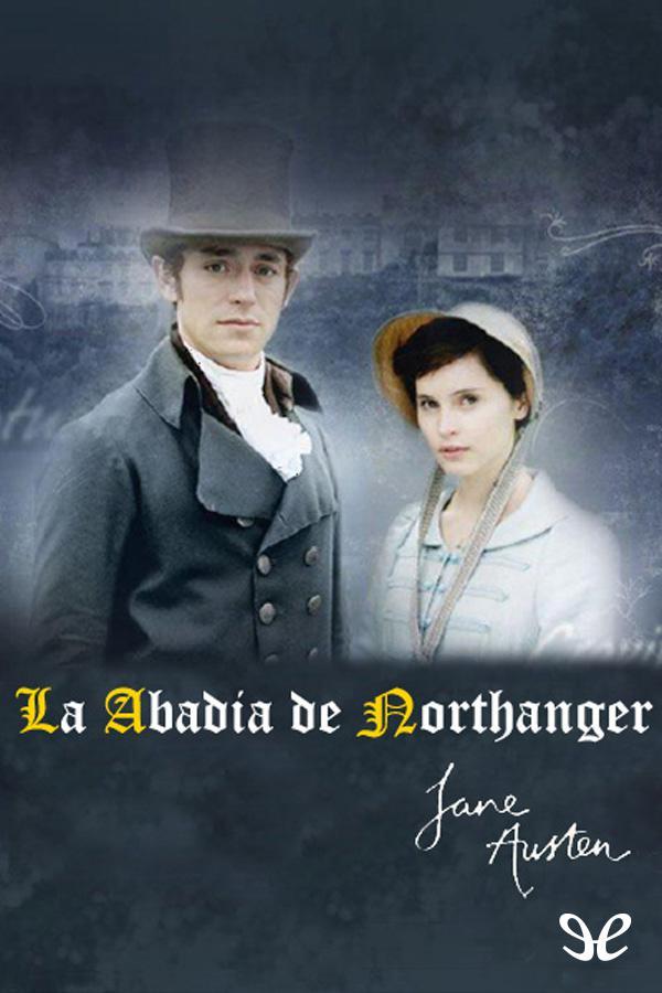 Austen, Jane - La Abad�a de Northanger
