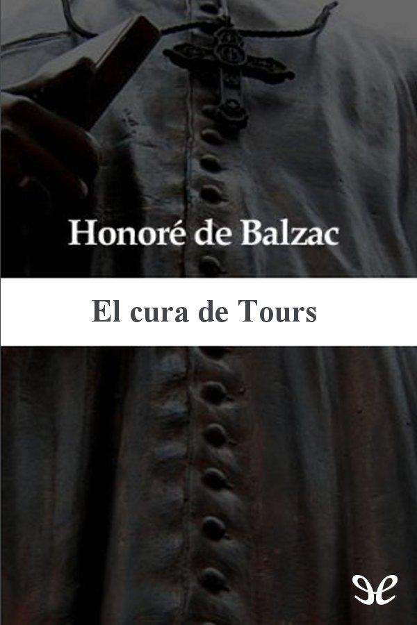tapa de Balzac, Honorato de - El cura de Tours