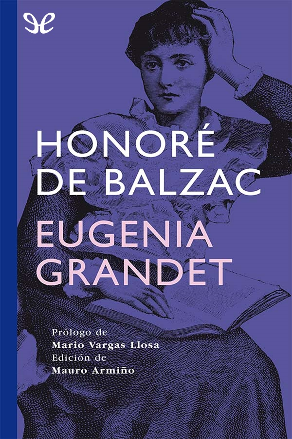 Balzac, Honorato de - Eugenia Grandet