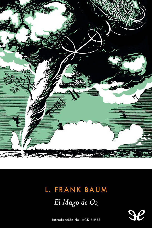 Baum, Lyman Frank - El mago de Oz
