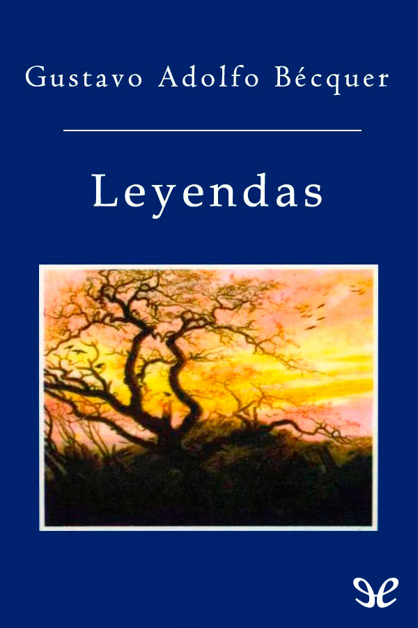 B�cquer, Gustavo Adolfo - Leyendas