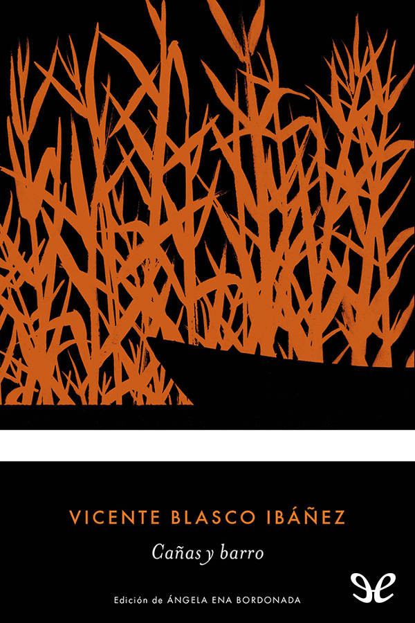 Blasco Ib��ez, Vicente - Ca�as y barro