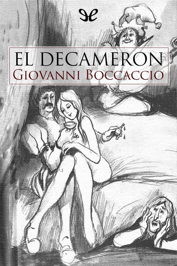 Boccaccio, Giovanni - El Decamer�n