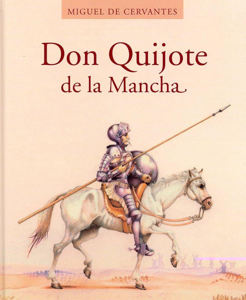 tapa de Cervantes y Saavedra, Miguel de - El ingenioso hidalgo Don Quijote de la Mancha