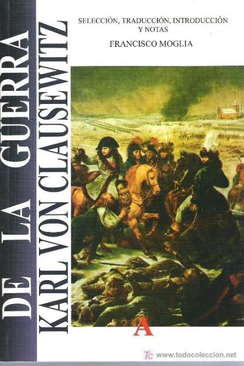 tapa de Clausewitz, Karl von - De la guerra