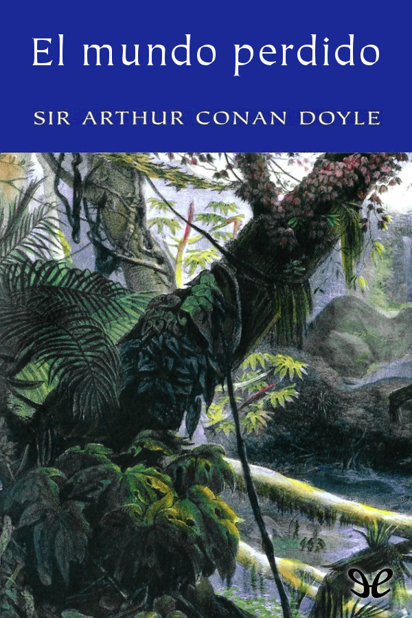 tapa de Conan Doyle, Arthur - El Mundo perdido