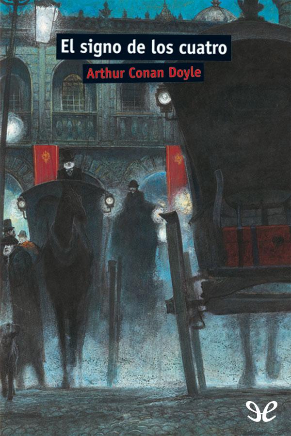 Conan Doyle, Arthur - El signo de los cuatro