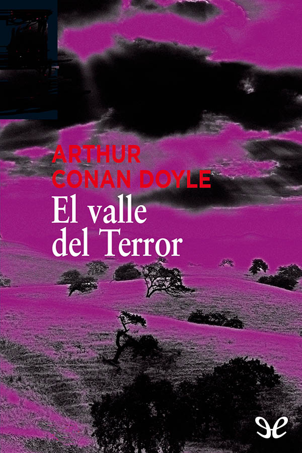 Conan Doyle, Arthur - El Valle del terror