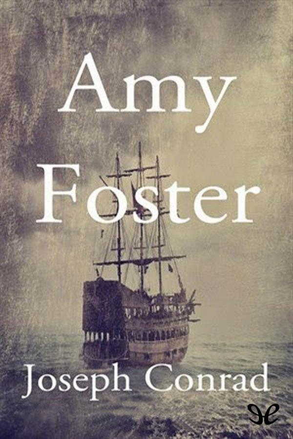 Conrad, Joseph - Amy Foster