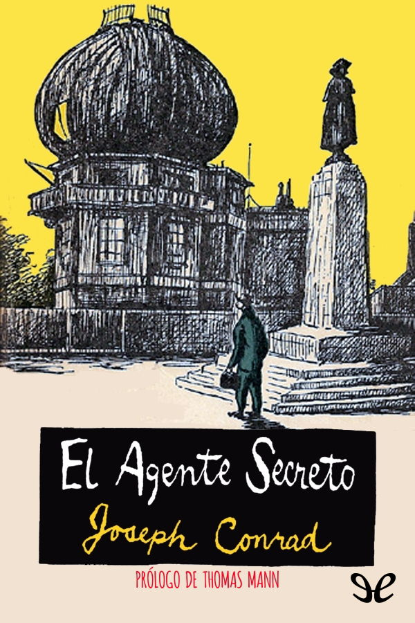 Conrad, Joseph - El Agente secreto