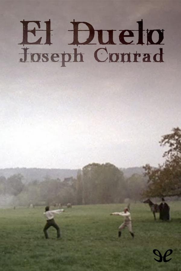 Conrad, Joseph - El Duelo