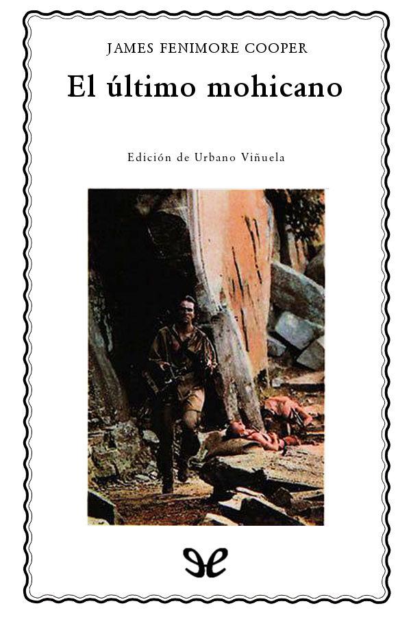tapa de Cooper, James Fenimore - El �ltimo de los Mohicanos