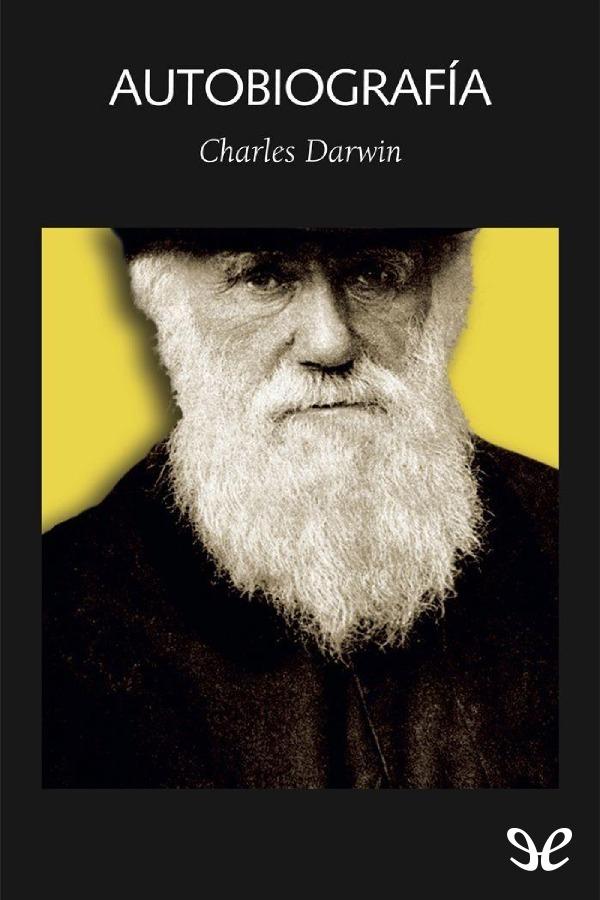Darwin, Charles - Autobiograf�a