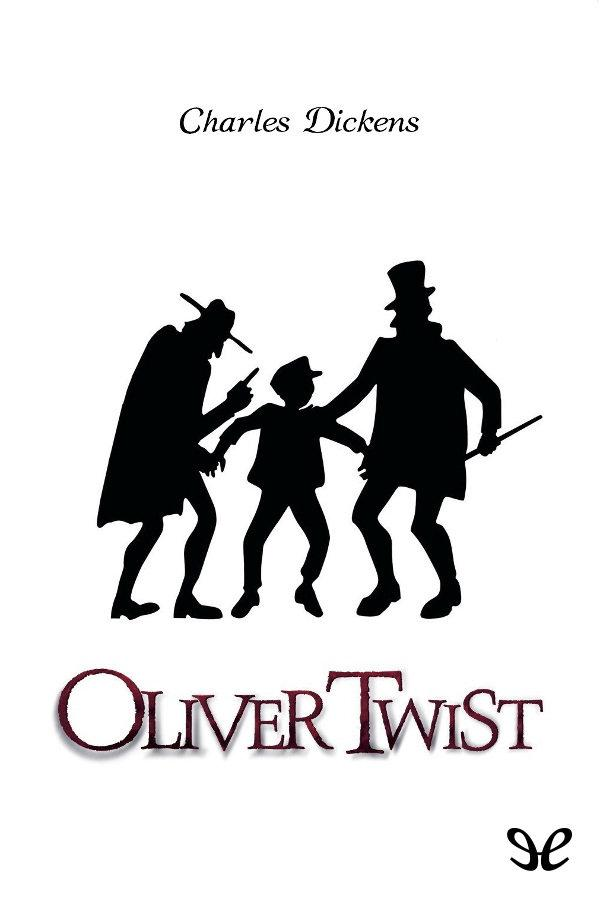 Dickens, Charles - Oliver Twist