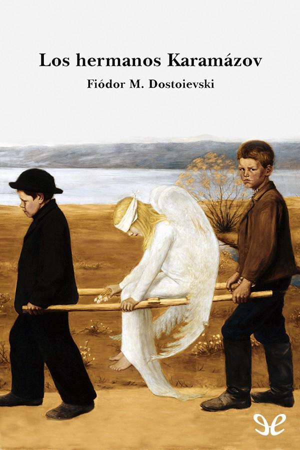 Dostoievski, Fi�dor - Los hermanos Karamazov