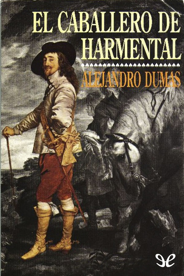 tapa de Dumas, Alejandro - El Caballero de Harmental