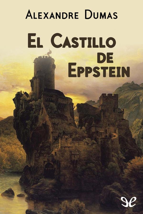 tapa de Dumas, Alejandro - El Castillo de Eppstein