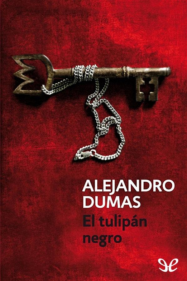 tapa de Dumas, Alejandro - El Tulipan Negro