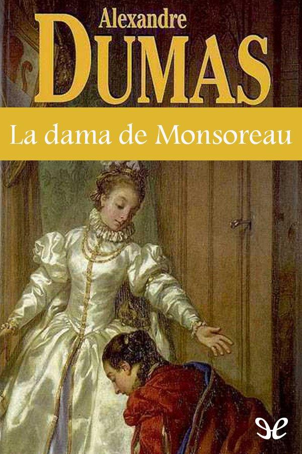 tapa de Dumas, Alejandro - La Dama de Monsoreau