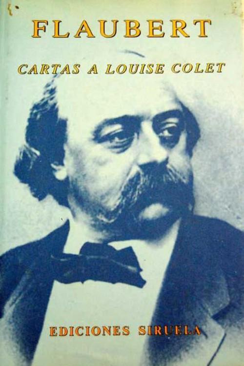 tapa de Flaubert, Gustave - Cartas a Louise Colet