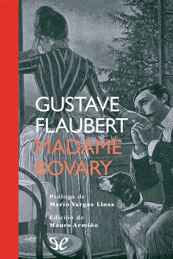 Flaubert, Gustave - Madame Bovary