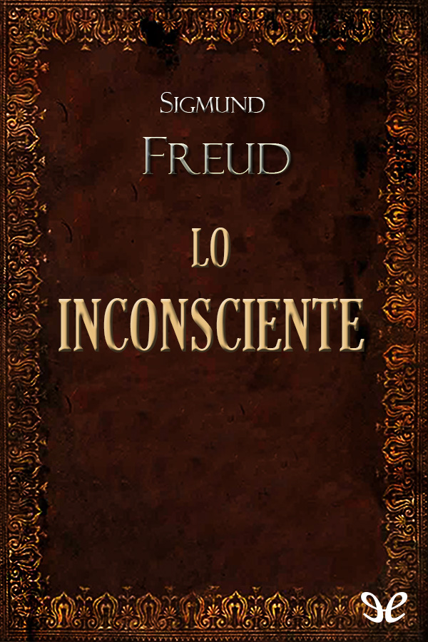 Freud, Sigmund - Lo inconsciente