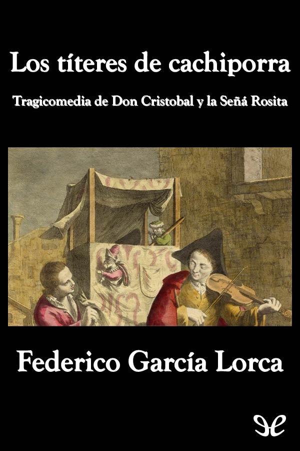 Garc�a Lorca, Federico - Los T�teres de Cachiporra
