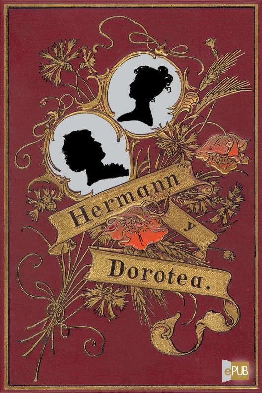 tapa de Goethe, Johann Wolfgang - Hermann y Dorotea