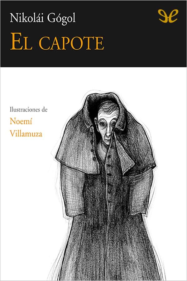 Gogol, Nicolai - El Capote