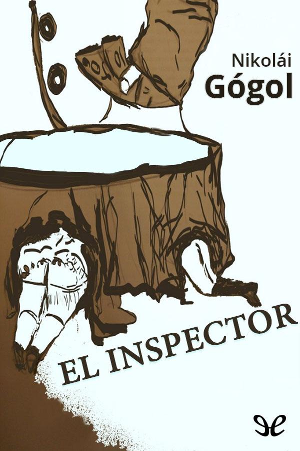 Gogol, Nicolai - El Inspector