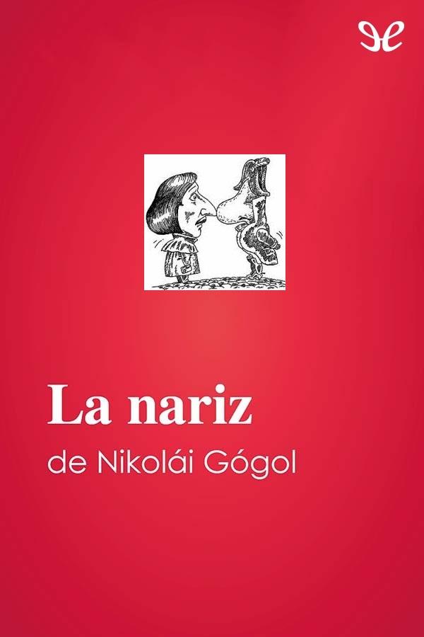 Gogol, Nicolai - La Nariz