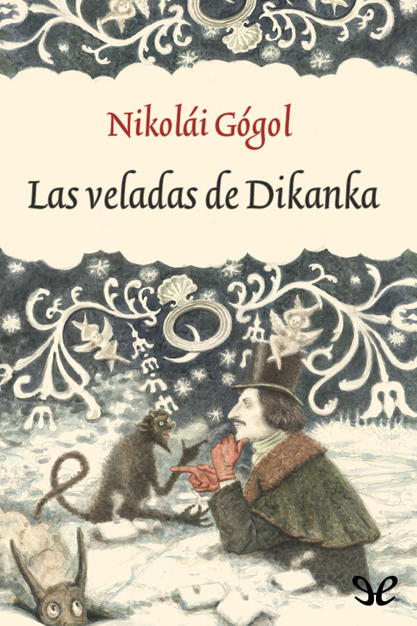 Gogol, Nicolai - Las Veladas de Dikanka