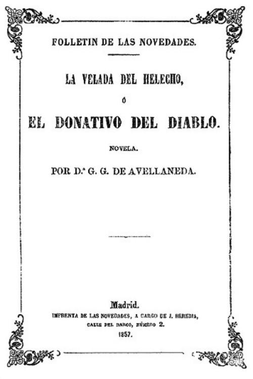 G�mez de Avellaneda, Gertrudis - La velada del Helecho o El Donativo del Diablo