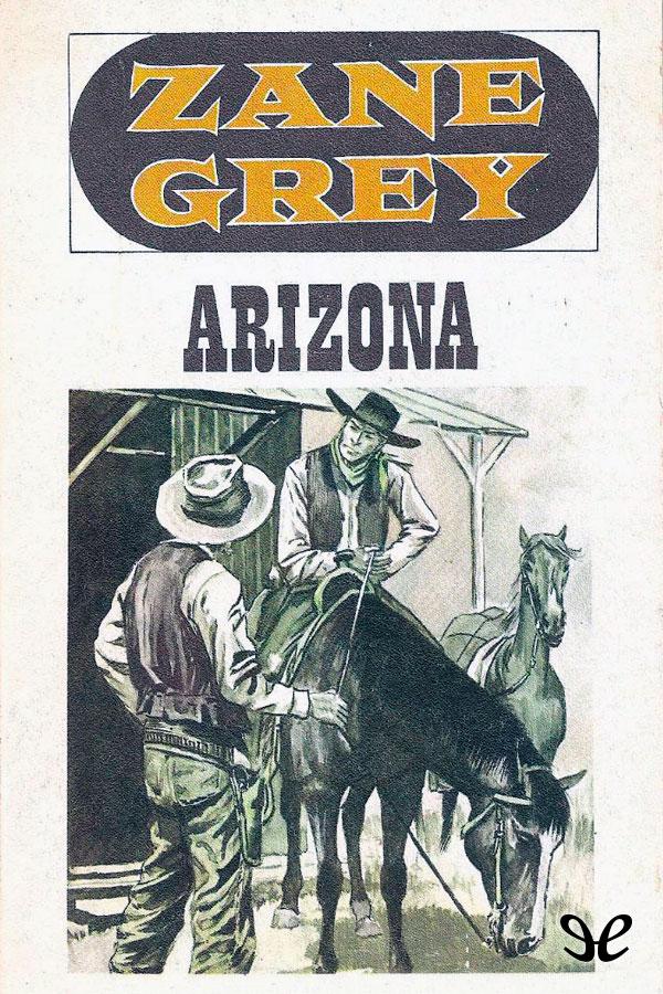 Grey, Zane - Arizona