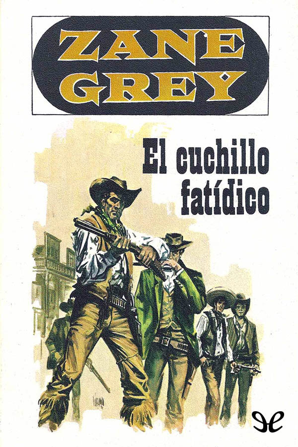 tapa de Grey, Zane - El Cuchillo fat�dico