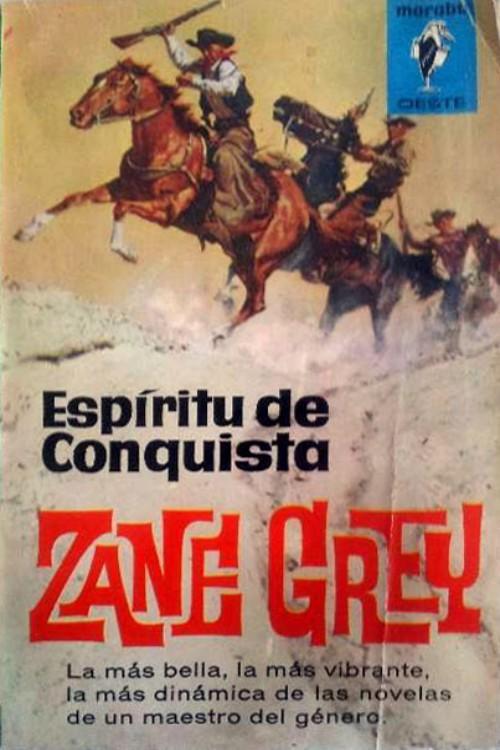 tapa de Grey, Zane - Esp�ritu de conquista