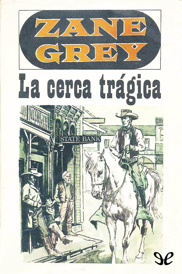 tapa de Grey, Zane - La Cerca tr�gica