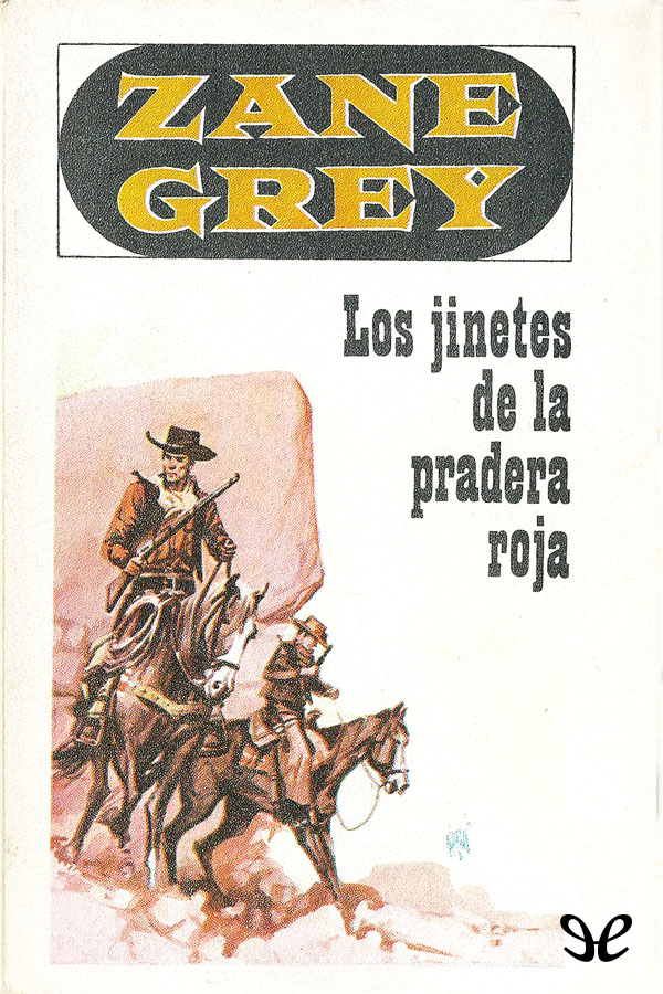 tapa de Grey, Zane - Los Jinetes de la Pradera Roja